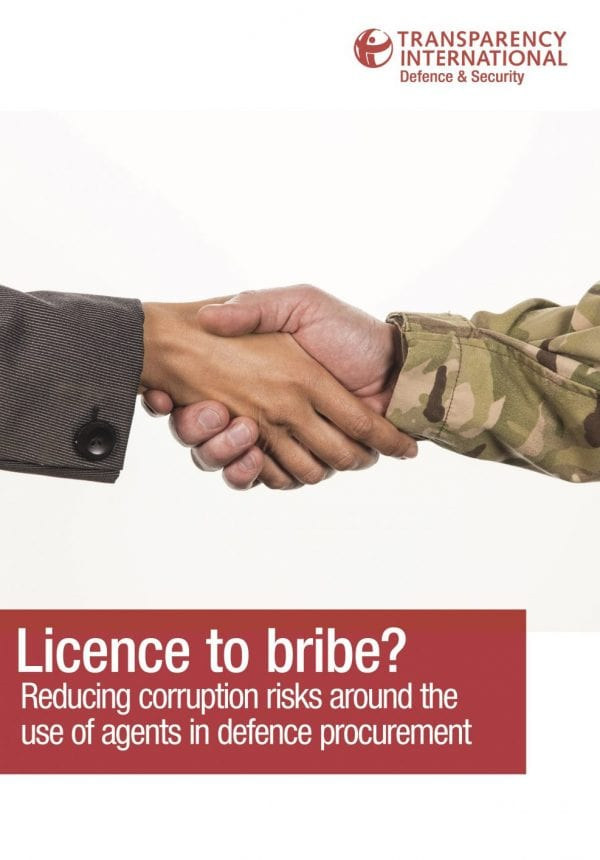 PDF cover of Licence to Bribe? Reducing corruption risks around the use of agents in defence procurement