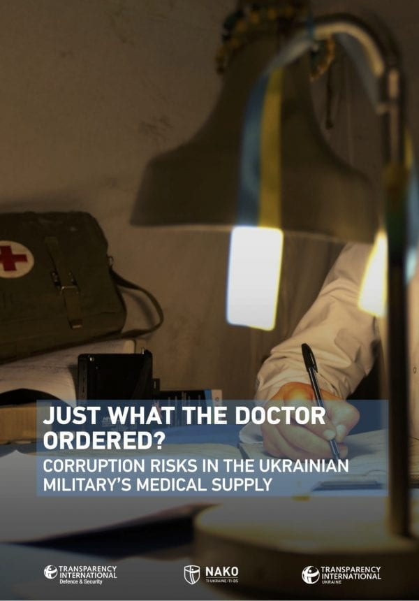 PDF cover of Just What the Doctor Ordered: Corruption Risks in the Ukranian Military's Medical Supply